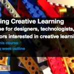 """""""Learning Creative Learning"""" MIT online course: my experience so far"""