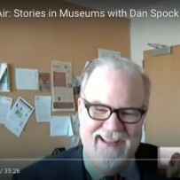 Stories in Museums: Google Hangout with Dan Spock